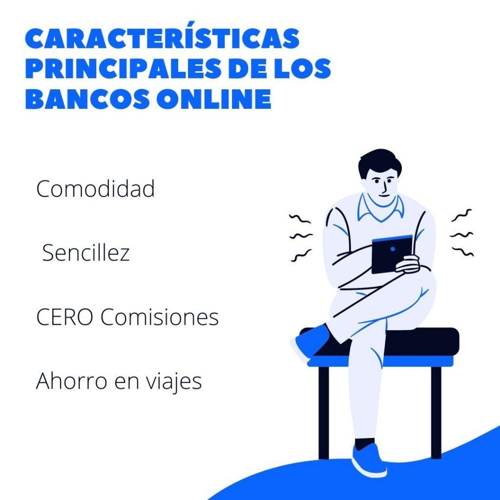 CARACTERISTICAS BANCOS ONLINE